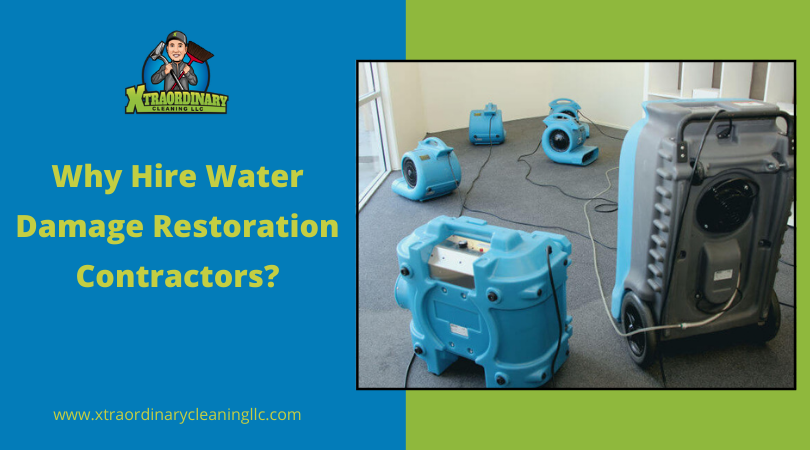 Why Hire Water Damage Restoration Contractors?