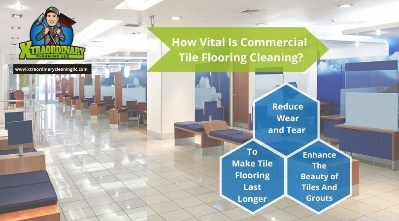 How Vital Is Commercial Tile Flooring Cleaning