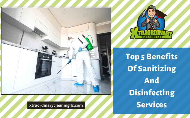 Top 5 Benefits Of Sanitizing And Disinfecting Services